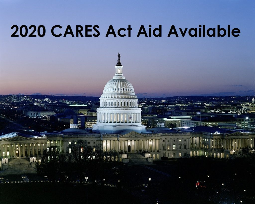 Image of the US Capital building and text that reads 2020 CARES Act Aid Available. The CARES Act aid is available to higher education institutions.