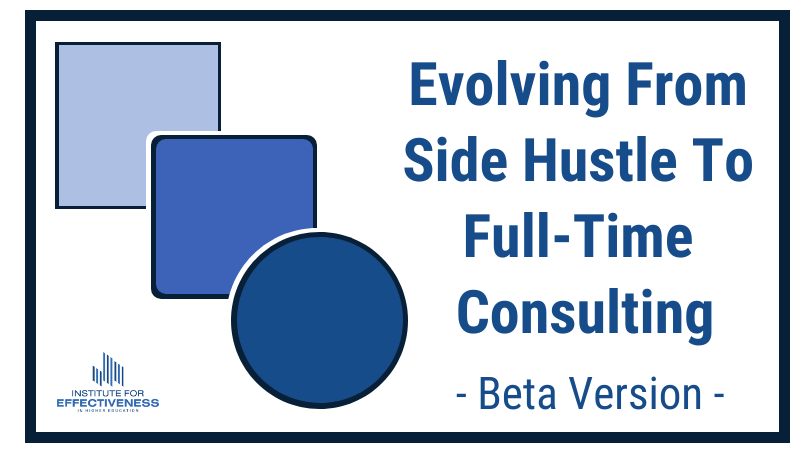 Evolving from Side Hustle to Full Time Consultant